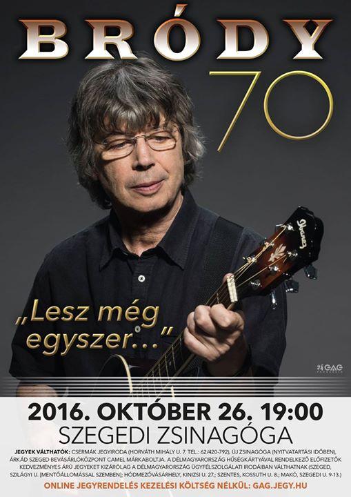 Bródy 70 Jubileumi Nagykoncert – Szeged