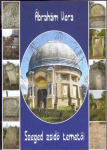 Szeged zsidó temetői - könyvbemutató @ Szegedi Zsidó Hitközség