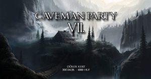 Caveman Party VII. ● DürerKert - 041 @ Dürer Kert