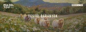 Tavasznyitó Bárány-Nap I Tripo portrék szabadon - Záróesemény I @ Mazel Tov