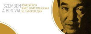 Konferencia Sinkó Ervin halálának 50. évfordulóján @ Elte Btk Kari Tanácsterem