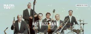 Hot Jazz Band // 03.30. @ Mazel Tov