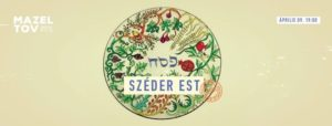 Széder Est @ Mazel Tov