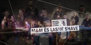 Mata&Musa és Lashe Shave Koncert @ Auróra