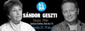 Geszti Péter - Sándor Zsuzsa a Spinozában @ Spinoza Színház / Spinoza Theatre