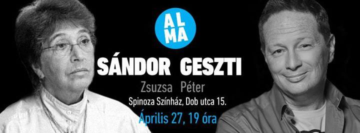 Geszti Péter – Sándor Zsuzsa a Spinozában