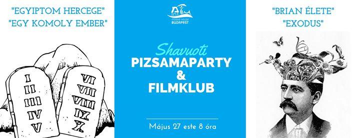 Shavuoti Pizsamaparty & filmklub