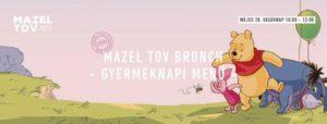 Mazel Tov Brunch • Gyermeknapi Menü • @ Mazel Tov