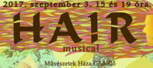 HAIR musical Gödöllőn @ Művészetek Háza Gödöllő - MUZA        