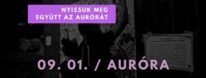 Nyissuk meg együtt az Aurórát! - Támogatói est / 09. 01 @ Auróra        