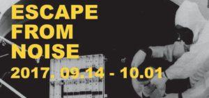 Escape from noise @ 2B Galéria        