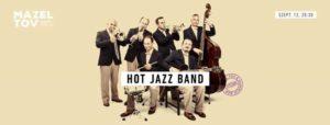 Őszi kiadás: Hot Jazz Band koncert a Mazel Tovban! @ Mazel Tov        
