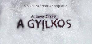 Anthony Shaffer: A gyilkos - Premier / Tükörkép Társulat @ Spinoza Színház / Spinoza Theatre | Budapest |  | Hungary