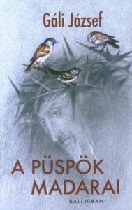 Gáli József: A püspök madarai - könyvbemutató @ Auróra | Budapest |  | Hungary